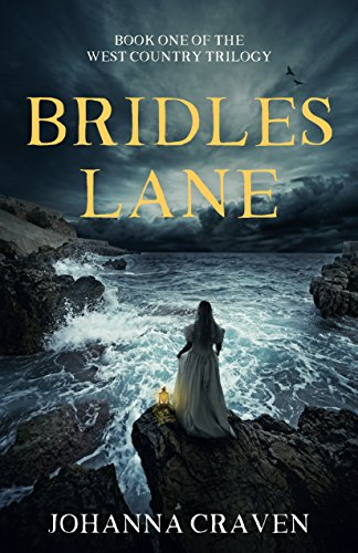 Bridles Lane (West Country Trilogy Book 1) -