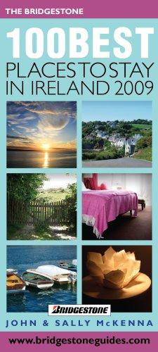 100 Best Places to Stay In Ireland 2009 (Bridgestone 100 Best Guides) (100 Best Places To Stay In Ireland)