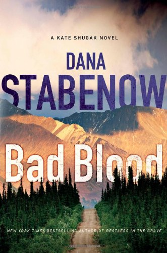 Bad Blood (Kate Shugak Novels) pdf epub