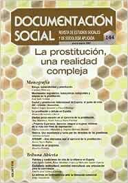 La prostitución, una realidad compleja Documentación Social: Amazon.es: Meneses, Carmen: Libros