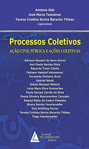 Processos Coletivos: Ação Civil Pública E Ações Coletivas