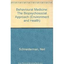 Behavioral Medicine: The Biopsychosocial Approach