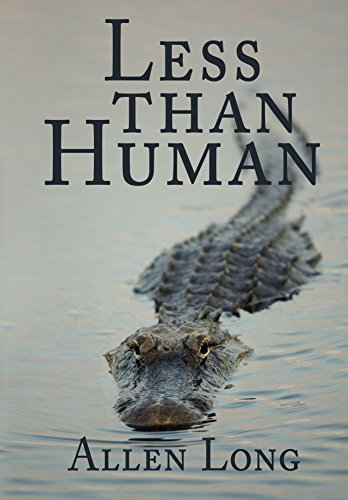Less Than Human by Allen Long ebook deal