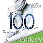 For 100 Days: Täuschung (Die 100-Reihe 1) Hörbuch von Lara Adrian Gesprochen von: Dagmar Bittner