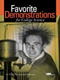 Favorite Demonstrations for College Science : An NSTA Press Journals Collection, , 0873552423
