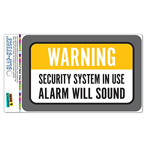 Warning Security System In Use Alarm Will Sound SLAP-STICKZ(TM) Premium Laminated Sticker Sign