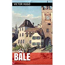 Bâle (French Edition)