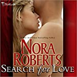 Search for Love    Nora Roberts