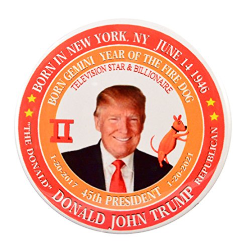 Donald Trump (Gemini Fire Dog) 45th President Pin-Back Buttons (3