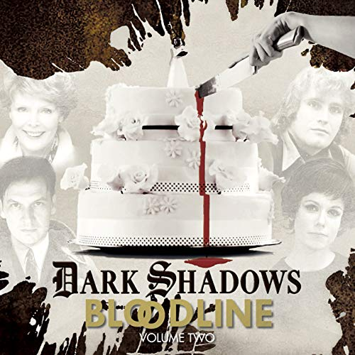 - Dark Shadows Bloodline Volume 2