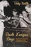 Bush League Boys, Toby Smith, 0826355218