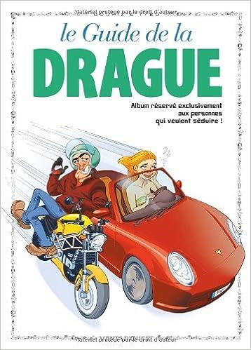 En ligne Le Guide de la drague epub pdf