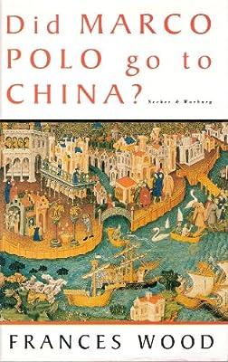 Did Marco Polo Go to China?: Amazon.es: Wood, Frances: Libros en ...