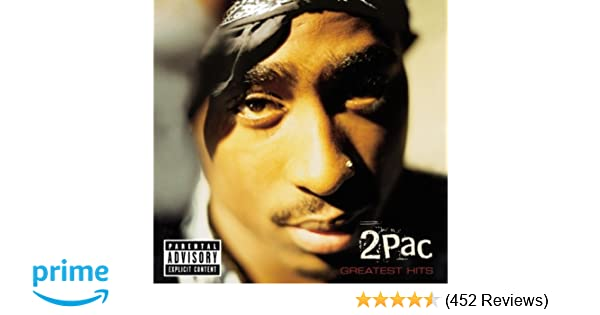 2Pac Greatest Hits Explicit Lyrics