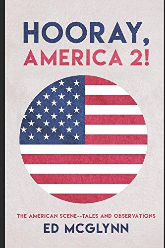 Read Online Hooray, America 2!: The American Scene--Tales and Observation pdf epub