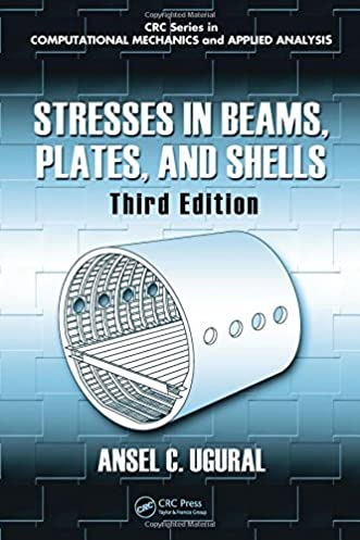 stresses in beams plates and shells third edition applied and rh amazon com  stresses in plates and shells ugural solution manual