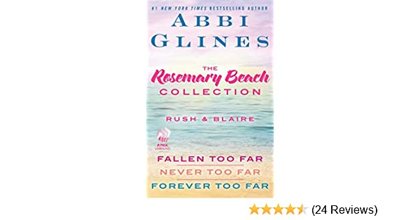 The rosemary beach collection rush and blaire fallen too far the rosemary beach collection rush and blaire fallen too far never too far and forever too far kindle edition by abbi glines fandeluxe Choice Image
