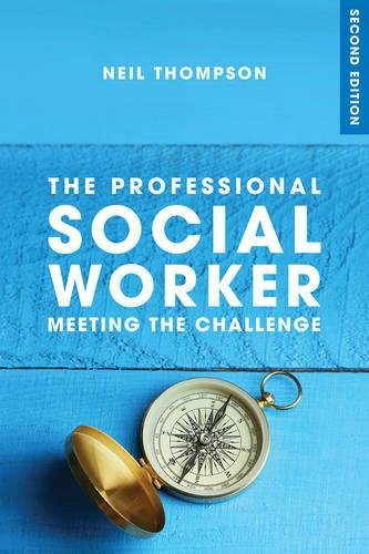 The Professional Social Worker: Meeting the Challenge