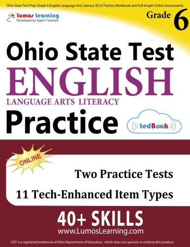 Ohio State Test Prep: Grade 6 English Language Arts Literacy (ELA) Practice Workbook and Full-length Online Assessments: OST Study Guide pdf epub