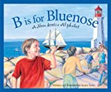 B Is for Bluenose, Susan Tooke, 1585363626