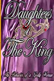 Daughters of the King, Andrea Dupree, 1411640020
