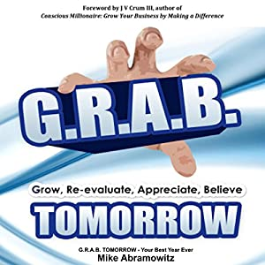 G.R.A.B. TOMORROW: Your Best Year Ever Audiobook