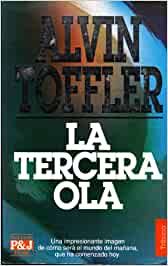 La tercera ola: Amazon.es: Alvin Toffler: Libros