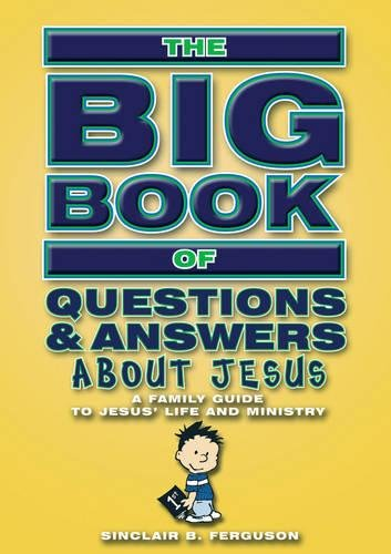 Big Book Of Questions & Answers About Jesus ebook