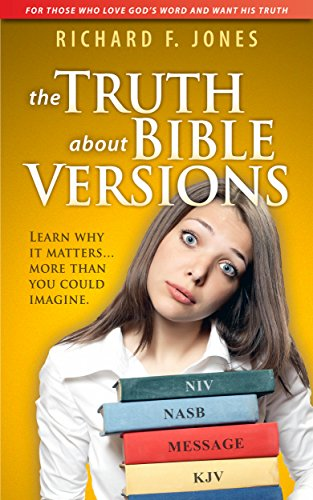 The Truth About Bible Versions