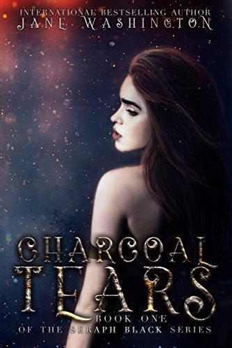 - Charcoal Tears (Seraph Black Book 1)