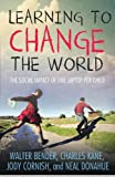 Learning to Change the World, Charles Kane and Walter Bender, 0230337317