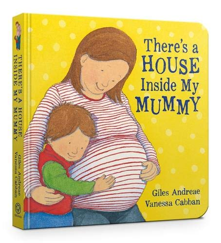 Book cover from Theres a House Inside My Mummy by Giles Andreae