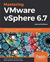 Mastering VMware vSphere 6.7, 2nd Edition Front Cover