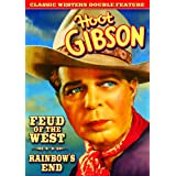 Gibson Double Feature: Feud of the West (1936) / Rainbows End