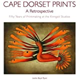 Cape Dorset Prints: A Retrospective: Fifty Years of Printmaking at the Kinngait Studios