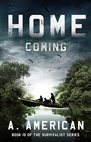 Home Coming (The Survivalist Book 10) by [American, A.]