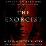 The Exorcist: 40th Anniversary Edition | William Peter Blatty