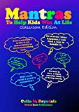 Mantras To Help Kids Win At Life - Classroom Edition