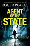 Agent of the State: A groundbreaking new thriller by the former commander of special branch (John Kerr 1)
