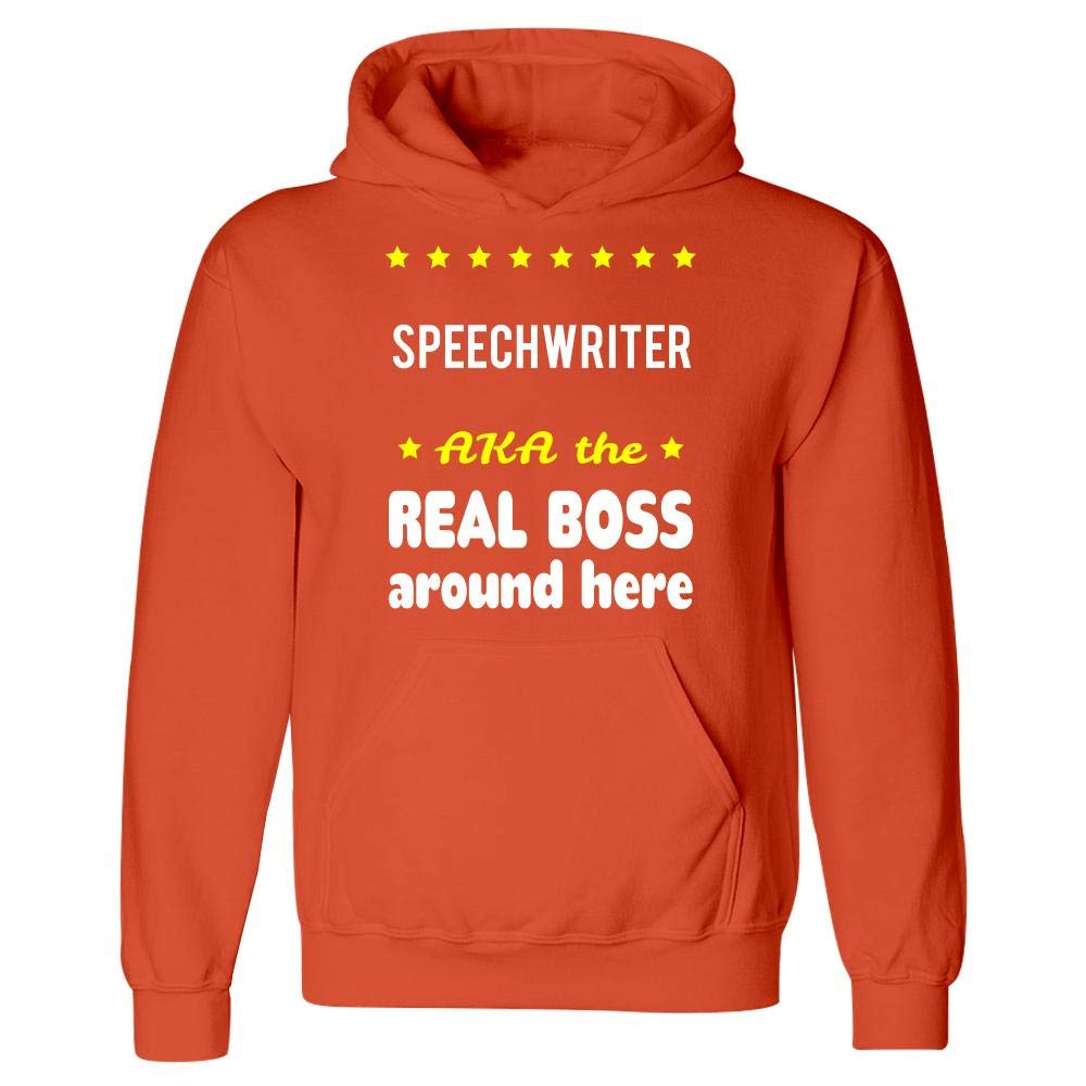 Speechwriter AKA The Real Boss Around Here Hoodie