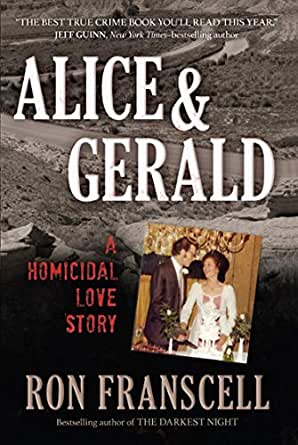 Alice & Gerald: A Homicidal Love Story (English Edition)