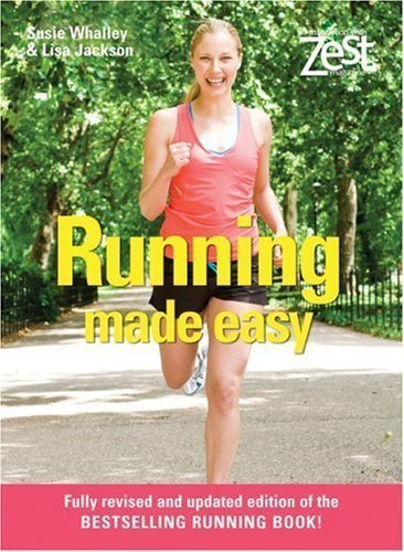 Zest: Running Made Easy (Zest Magazine) of Susie Whalley and Lisa Jackson on 21 January 2008