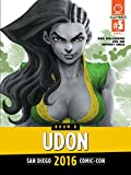 UDON 2016: SDCC 2016