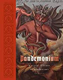 Pandemonium: A Visual History of Demonology