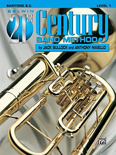 Belwin 21st Century Band Method, Level 1: Baritone B.C.