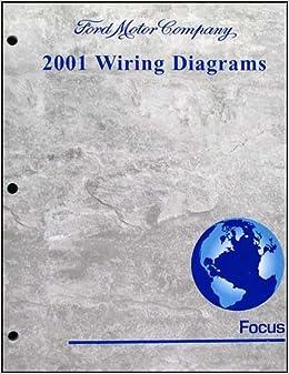 2001 Ford Focus Wiring Diagram Manual Original: Ford: Amazon ...  Ford Focus Wiring Schematics on