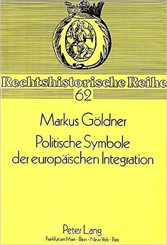 Politische Symbole der europäischen Integration: Fahne, Hymne ...