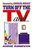 Turn off the TV, Anne Rogovin, 0687002338