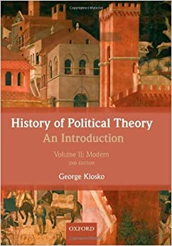 History of Political Theory: An Introduction: Volume II: Modern by George Klosko (2013-04-05)
