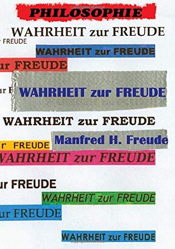 Wahrheit Zur Freude Amazonde Manfred H Freude Bã¼cher
